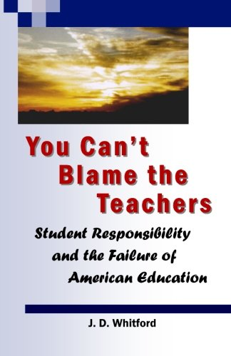 You-Can't-Blame-the-Teachers