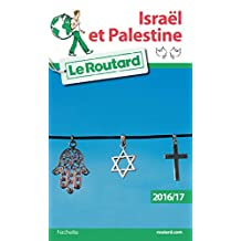 Guide du Routard Israël, Palestine 2016/17 (French Edition)