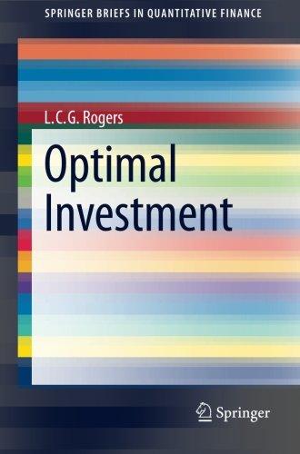 Optimal Investment (SpringerBriefs in Quantitative Finance)