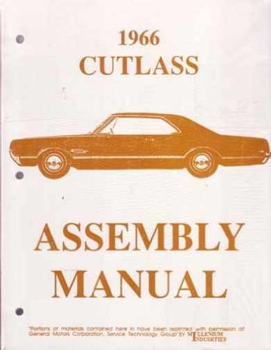 (1966 OLDSMOBILE CUTLASS, F-85 & 442 FACTORY ASSEMBLY INSTRUCTION MANUAL - OLDS 66)