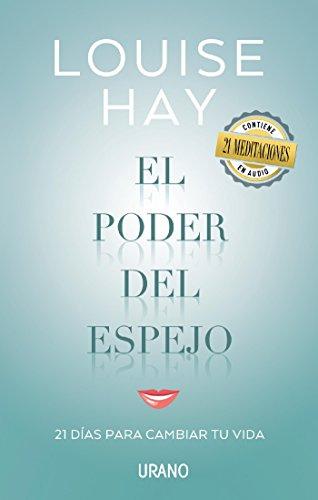 El poder del espejo (Crecimiento personal) (Spanish Edition)
