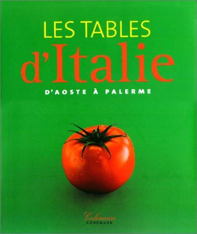 Les Tables d'Italie, d'Aoste à Palerme