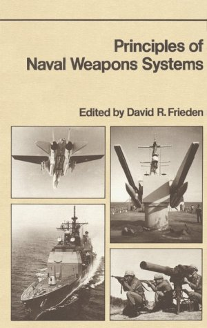 Principles of Naval Weapons Systems (Fundamentals of Naval Science)