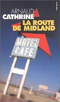 La Route de Midland par Cathrine
