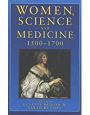 Women, Science and Medicine 1500-1700