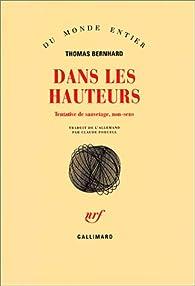Dans les hauteurs par Thomas Bernhard