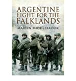 [Argentine Fight for the Falklands] [Author: Martin Middlebrook] [January, 2009]
