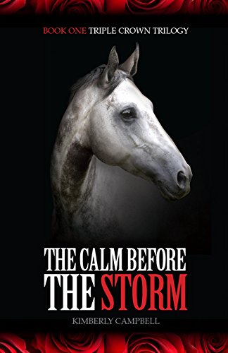 The Calm Before the Storm (Triple Crown Trilogy)