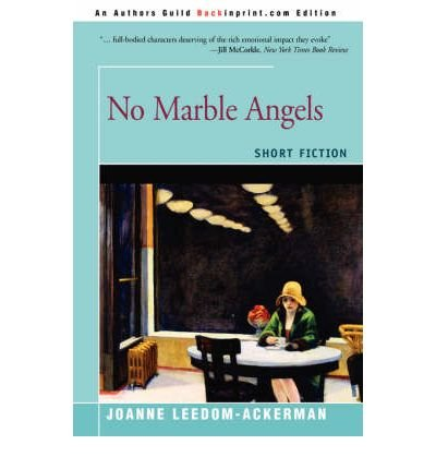By Joanne Leedom-Ackerman No Marble Angels: Short Fiction [Paperback] pdf epub