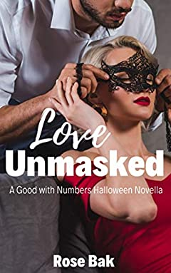 Love Unmasked: A Hot Enemies-to-Lovers Seasoned Romance (Good with Numbers Book 1)