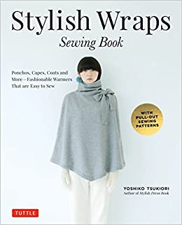 094071299 Stylish Wraps Sewing Book: Ponchos, Capes, Coats and More ...