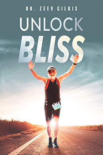 Unlock Bliss by Dr. Zeev Gilkis ebook deal