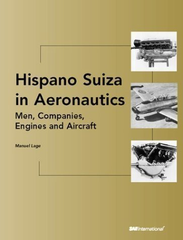 hispano-suiza-in-aeronautics-mencompaniesengines-and-aircraft-illustrated-edition-by-lage-manuel-pub