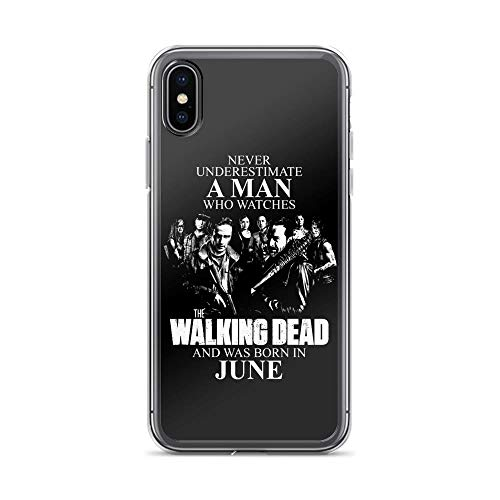 iPhone X/XS Pure Clear Case Cases Cover Never Underestimate A Man Who Watches The Walking Dead and was Born in June (Eugene Apple In Store)