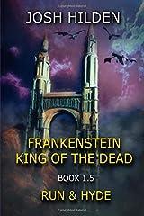 Frankenstein King of the Dead Book 1.5: Run & Hyde Paperback