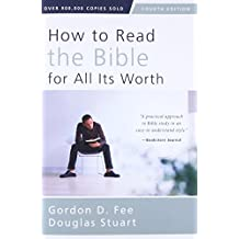 How to Read the Bible for All Its Worth: Fourth Edition