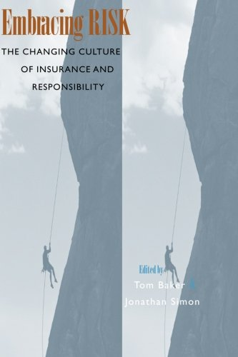 Download Embracing Risk: The Changing Culture of Insurance and Responsibility Pdf