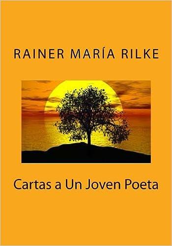 Cartas a Un Joven Poeta: Amazon.es: Rainer María Rilke: Libros