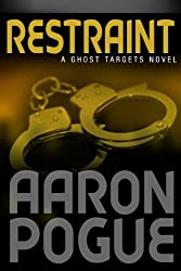 Restraint (Ghost Targets Book 3) (English Edition)