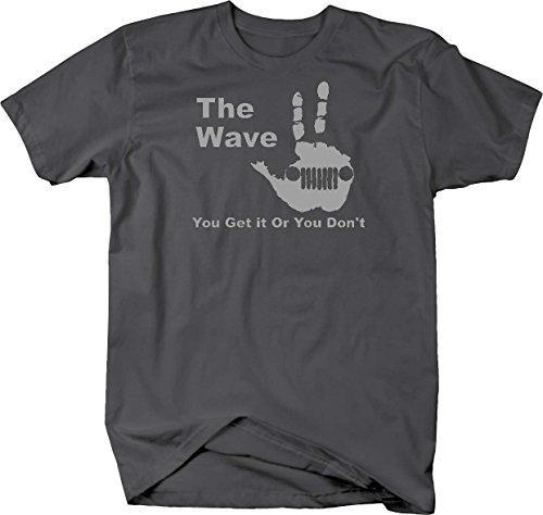 Stealth - The Jeep Wave - You Either Get it Or You Don't T shirt - Large
