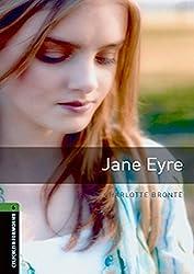 Oxford Bookworms Library: 10. Schuljahr, Stufe 3 - Jane Eyre: Reader (Oxford Bookworms Library: Stage 6)