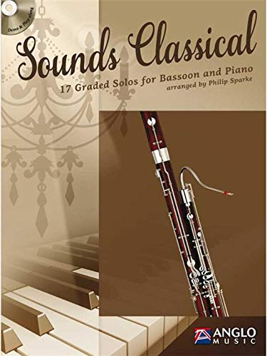 Sounds Classical: 17 Graded Solos for Bassoon and Piano (Leicht-Mittelschwer) (Néerlandais) Brochure Philip Sparke De Haske Hal Leonard GmbH 0570293626 Musikalien