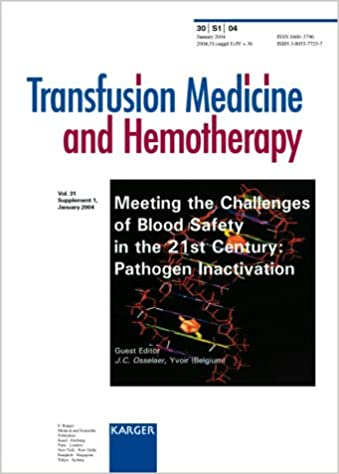 Téléchargements de livres gratuits torrentsMeeting the Challenges of Blood Safety in the 21st Century: Pathogen Inactivation (Transfusion Medicine & Hemotherapy) PDF MOBI