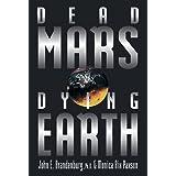 Dead Mars, Dying Earth