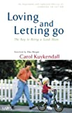Loving and Letting Go, Carol Kuykendall, 0310235502