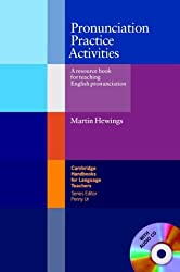 Pronunciation Practice Activities with Audio CD: A Resource Book for Teaching English Pronunciation (Cambridge Handbooks for Language Teachers)