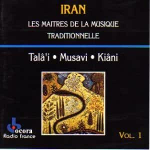 Iran: Masters Of Traditional Music, Vol. 1