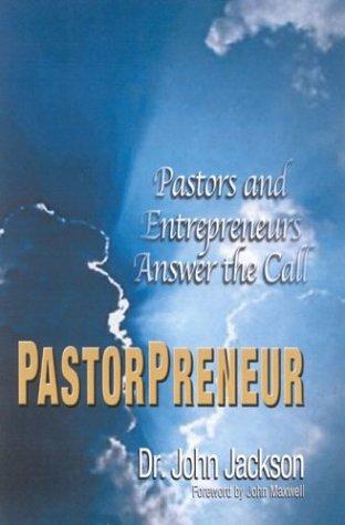 PastorPreneur: Pastors and Entrepreneurs Answer the Call pdf