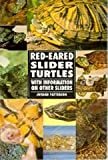 Guidebook To Red-Eared Slider Turtles