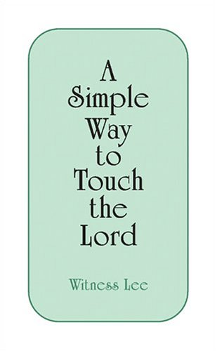 A Simple Way to Touch the Lord