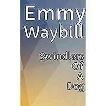 Swindlers Of A Dog