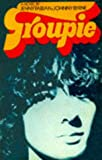 Groupie, Jenny Fabian and Johnny Byrne, 0711963185