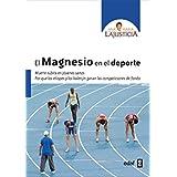 El magnesio en el deporte (Spanish Edition)