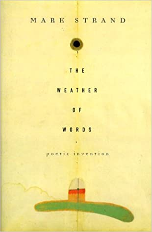 Book The Weather of Words: Poetic Invention