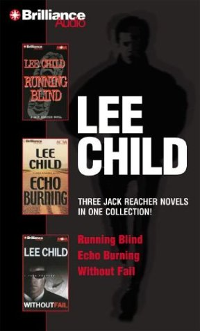 Download Lee Child Collection 2: Running Blind, Echo Burning, and Without Fail (Jack Reacher) pdf epub