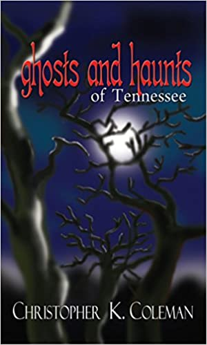 Ghosts and Haunts of Tennessee Paperback – February 1, 2011