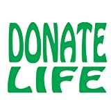 Donate Life, Vinyl Car Decal, 'White', '10-by-10 inches'