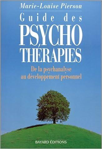 En ligne téléchargement GUIDE DES PSYCHOTHERAPIES. De la psychanalyse au developpement personnel epub, pdf
