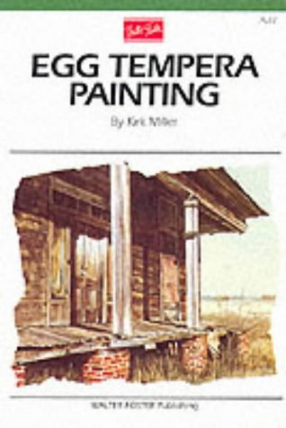 Egg Tempera Painting (Artist's Library Series)