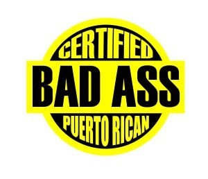 (3) Certified bad ass Puerto Rican funny hard hat / helmet vinyl decal sticker