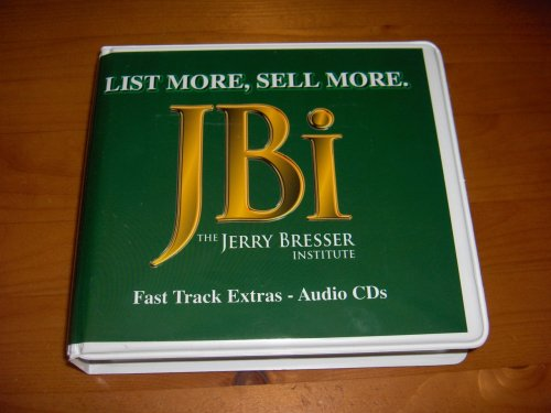 List More, Sell More Jerry Bresser Insititute: Fast Track Extras - 15 Audio CD Set by The Jerry Bresser Institute