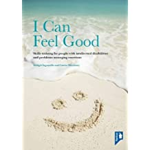 I Can Feel Good: Skills Training for People With Intellectual Disabilities and Problems Managing Emotions