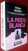 Peste Blanca, la par Herbert