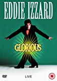 Eddie Izzard: Glorious [DVD]