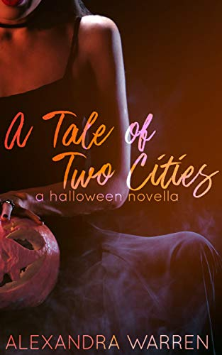 A Tale of Two Cities: A Halloween Novella ()