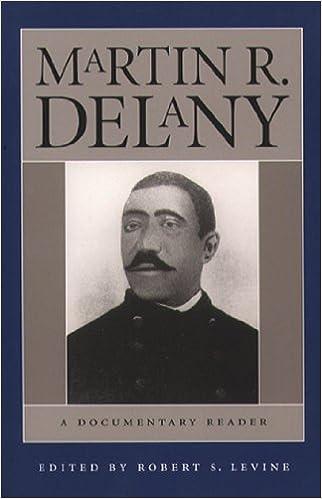 2f4862c671b2 Amazon.com  Martin R. Delany  A Documentary Reader (9780807854310)  Robert  S. Levine  Books